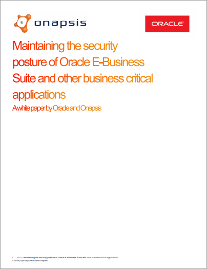 Maintaining the Security Posture of Oracle E-Business Suite and Other business critical applications